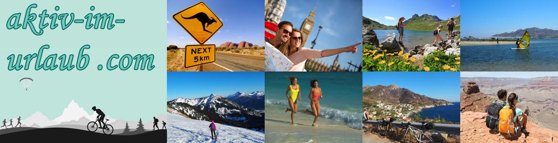 Aktiv im Urlaub - Urlaub aktiv verbringen